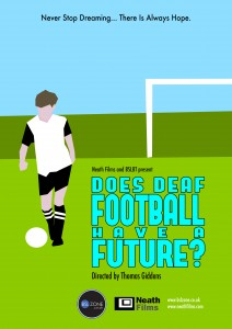 Does Deaf Football Have a Future Poster