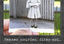 DEAF WOMEN, TELL ME / FEMMES SOURDES, DITES-MOI